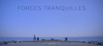 Forces Tranquilles