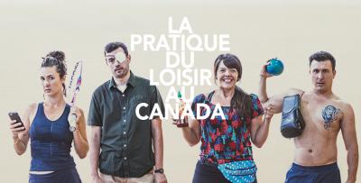 La pratique du loisir au Canada